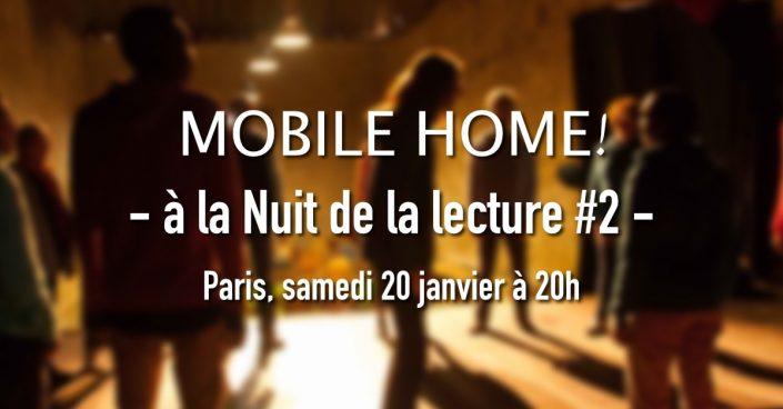 Mobile Home! à la Nuit de la lecture - Annonce