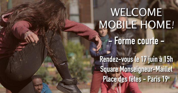 Mobile Home - Forme Courte - 17 juin 2017